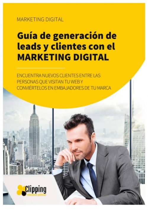 Guía para generar nuevos leads y clientes mediante el marketing digital
