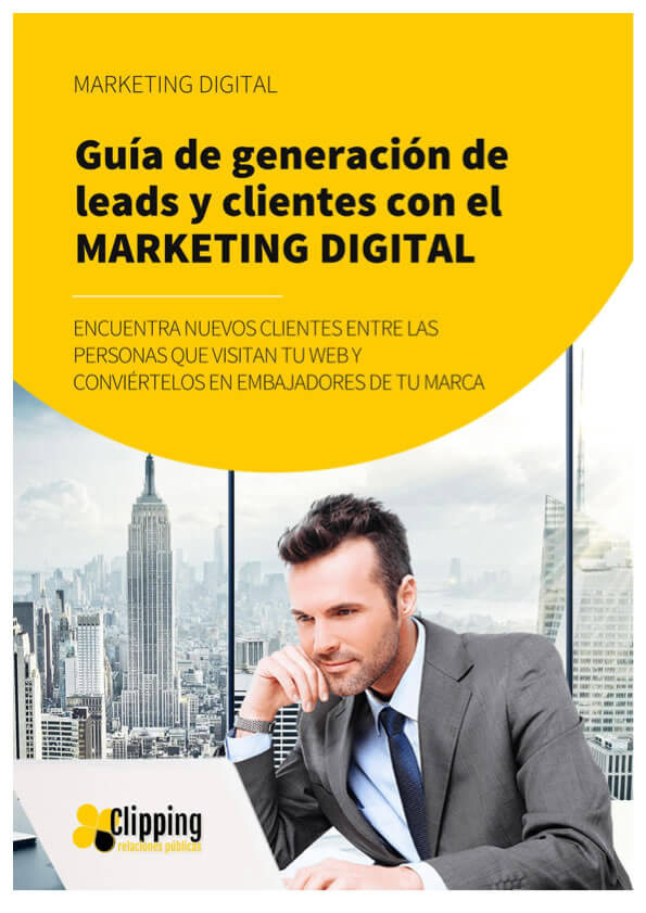 Guía para generar nuevos leads y clientes mediante el marketing digital