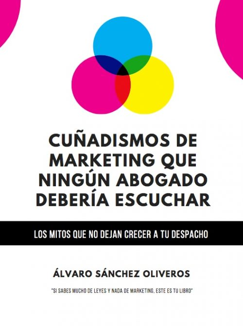 Libro de Marketing Jurídico CUÑADISMOS DE MARKETING que ningún abogado debería escuchar