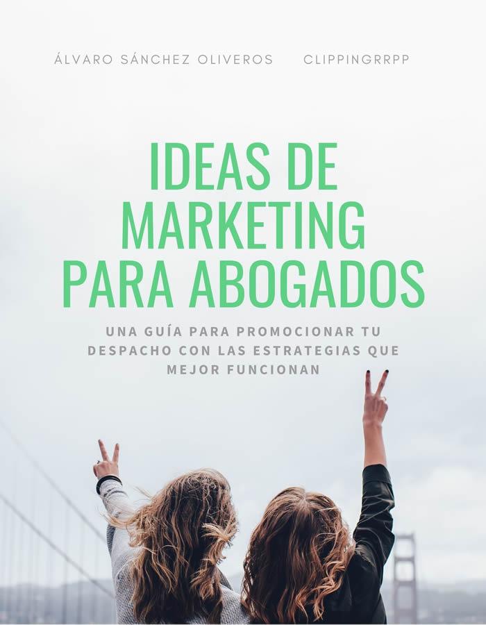 IDEAS DE MARKETING PARA ABOGADOS